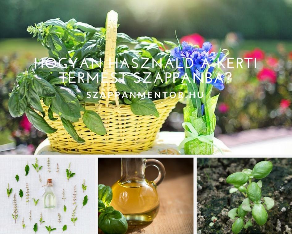 hogyan hasznald a kerti termest szappanba