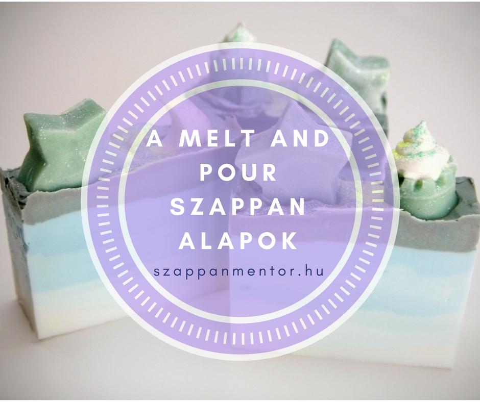 A Melt and Pour szappan alapok