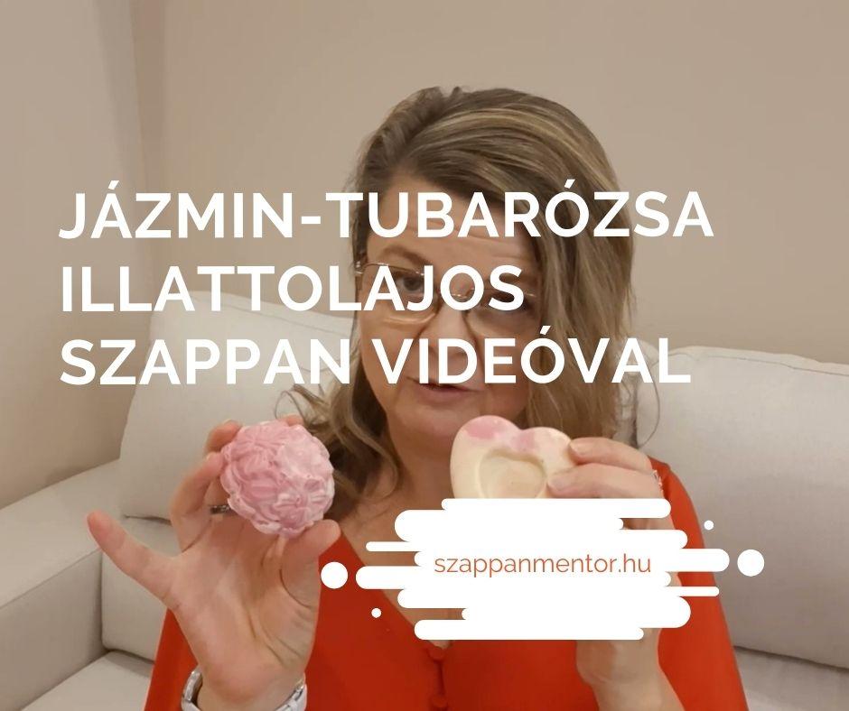 Jázmin-tubarózsa illattolajos szappan