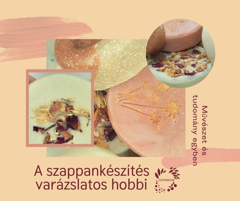 A szappankészítés varázslatos hobbi